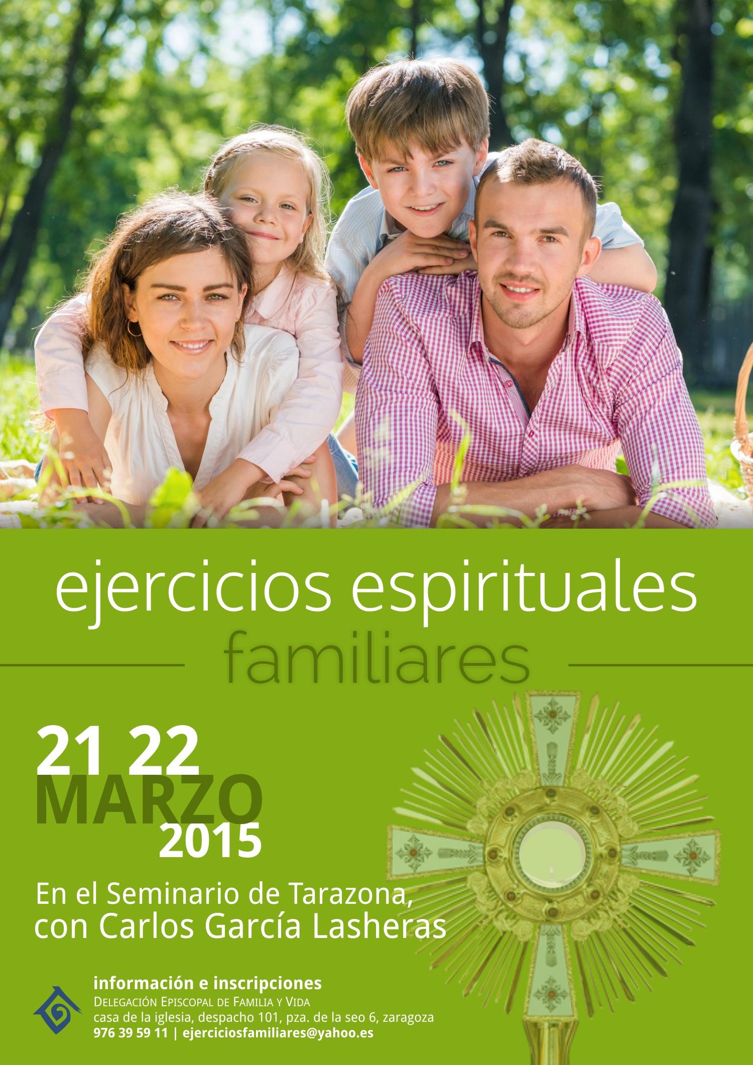 Ejercicios Espirituales Familiares: 21 y 22 de Marzo
