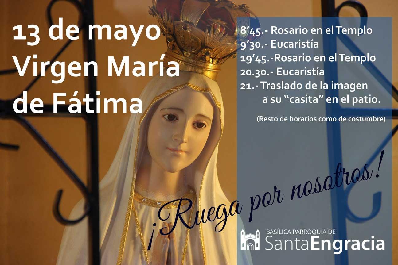 Nuestra Señora de Fátima, lunes 13 de mayo